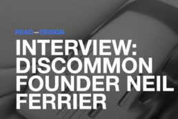 Discommon Goods Founder Interview ft. on Cool Hunting